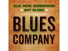Old New Borrowed But Blues