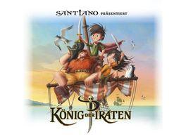Santiano Praesentiert Koenig Der Piraten