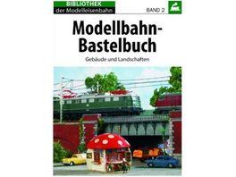 Burkart Modellbahn Bastelbuch