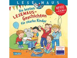 LESEMAUS Sonderbaende Die besten Lesemaus Geschichten fuer starke Kinder