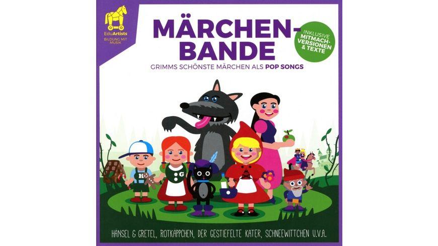 Maerchenbande Grimms Schoenste Maerchen Als Pop Songs
