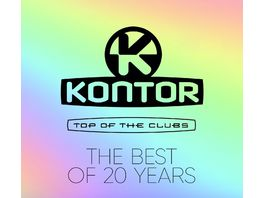 Kontor Top Of The Clubs The Best Of 20 Years