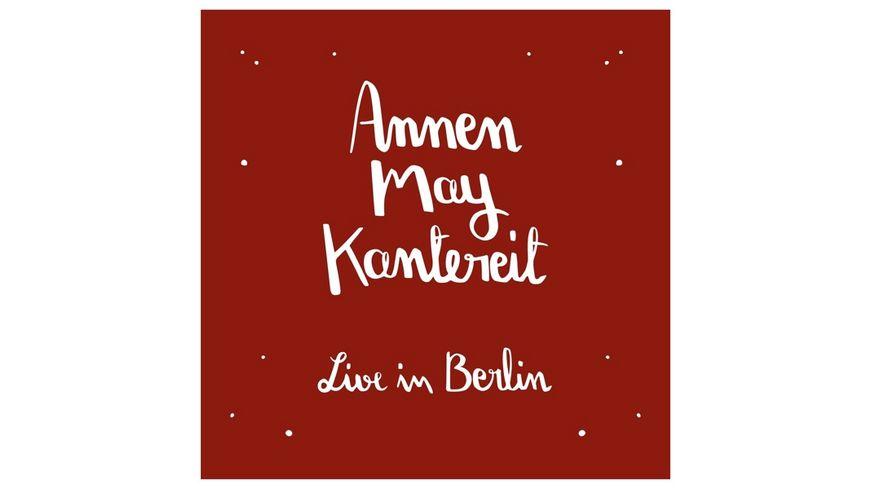 Annenmaykantereit Freunde Live In Berlin CD