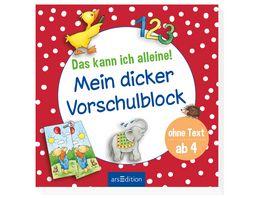 Buch Ars edition Das kann ich alleine Mein dicker Vorschulblock