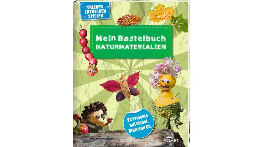 Buch KOMET Verlag Mein Bastelbuch Naturmaterialien