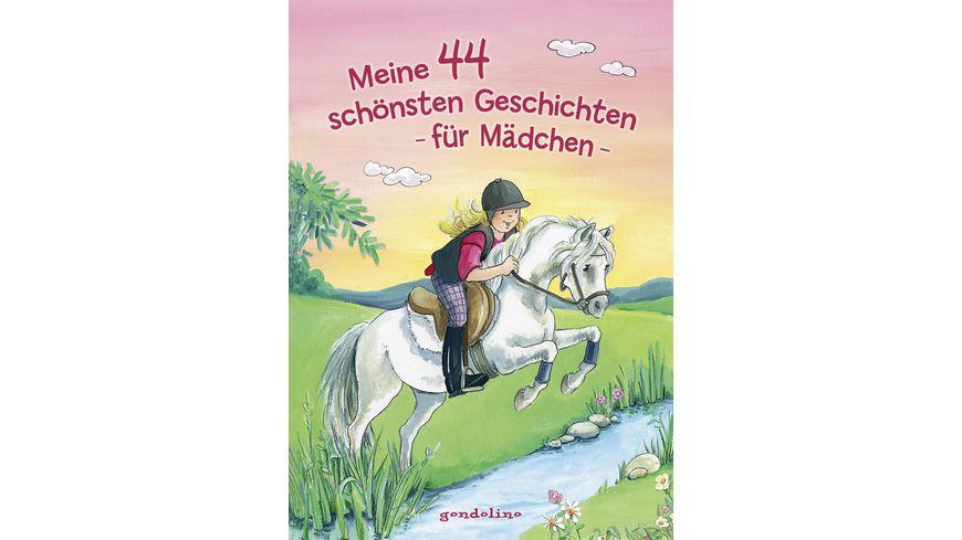 gondolino Meine 44 schoensten Geschichten fuer Maedchen