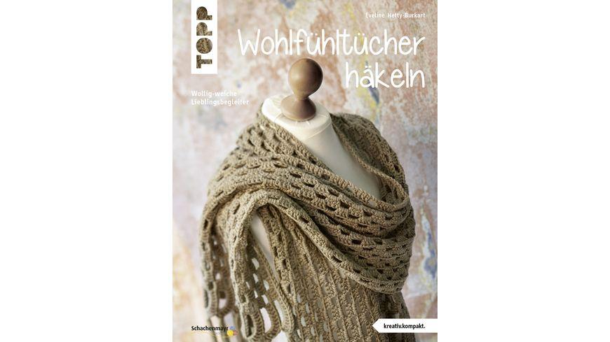 Buch frechverlag Wohlfuehltuecher haekeln kreativ kompakt