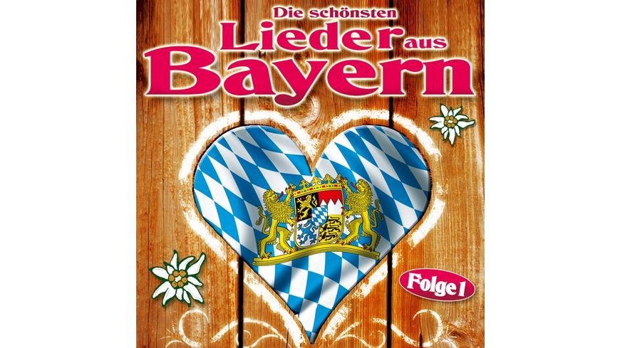 Die schoensten Lieder aus Bayern Folge 1