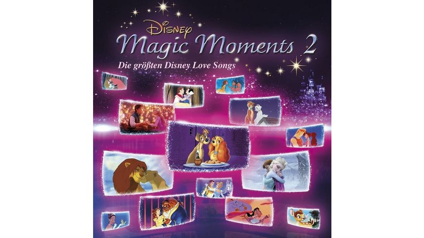 DISNEY MAGIC MOMENTS 2 GROessTE DISNEY LOVE SONGS
