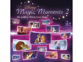 DISNEY MAGIC MOMENTS 2 GROessTE DISNEY LOVE SONGS