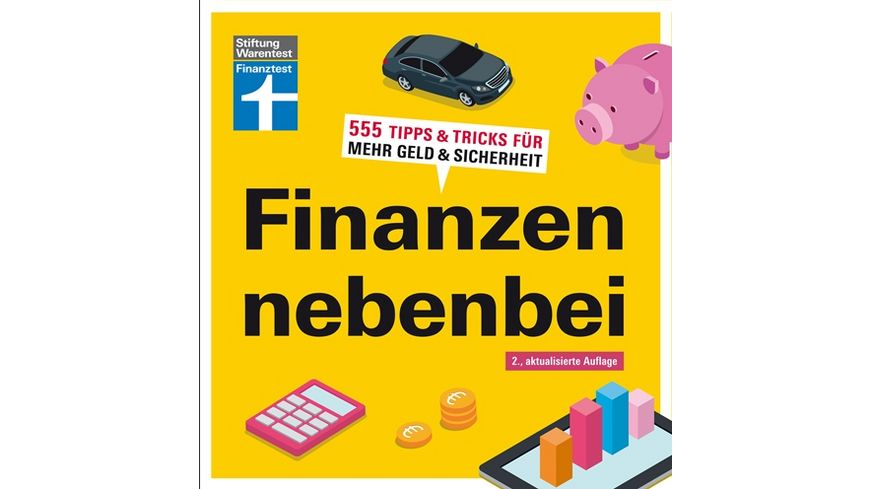 Stiftung Warentest Buch Finanzen nebenbei 555 Tipps Tricks fuer mehr Geld Sicherheit