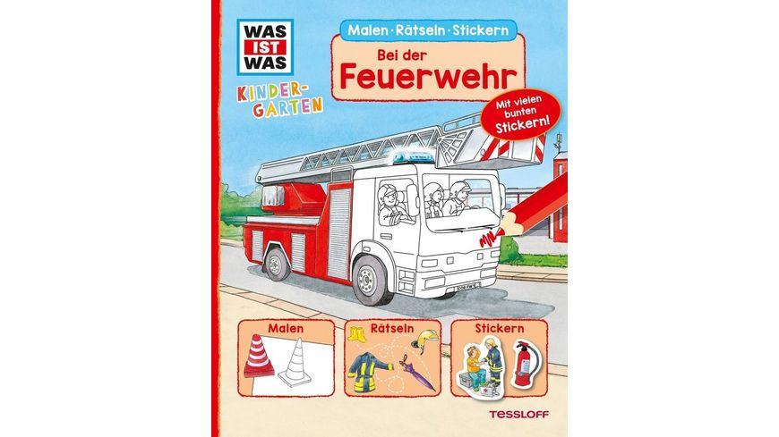Was ist Was Kindergarten Malen Raetseln Stickern Bei der Feuerwehr