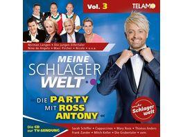 Meine Schlagerwelt Die Party Mit Ross Antony Vol 3