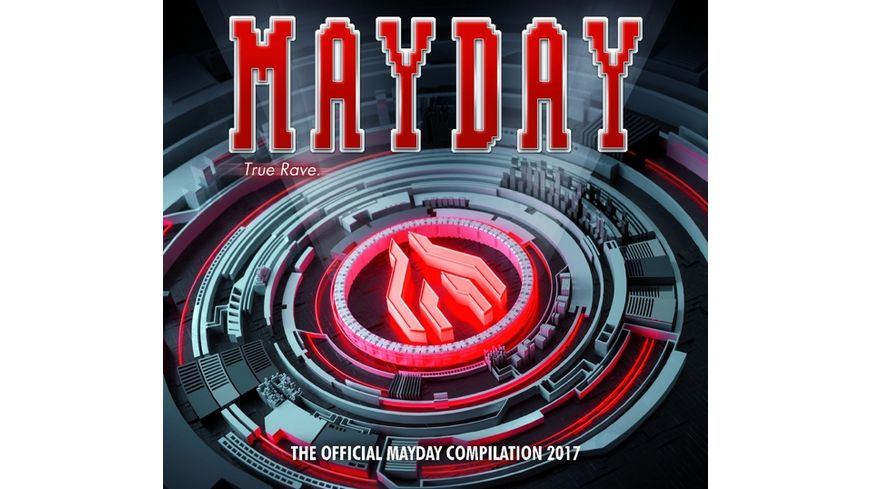 Mayday 2017 True Rave