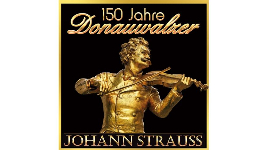 150 Jahre Donauwalzer