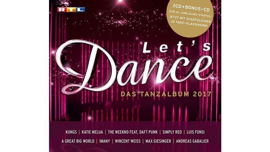 Let s Dance Das Tanzalbum 2017 Inkl Bonus CD