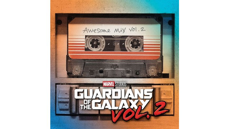 Guardians Of The Galaxy Awesome Mix Vol 2