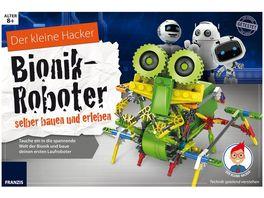 FRANZIS Der kleine Hacker Bionik Roboter selber bauen und erleben