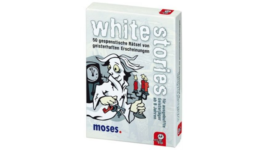 moses white stories fuer ausgebuffte Geisterjaeger