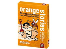 moses orange stories fuer pfiffige Weltenbummler