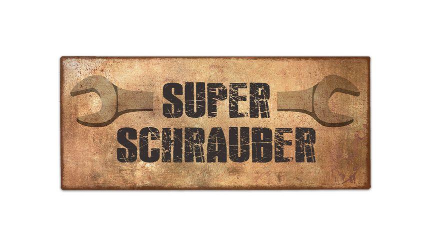 Geschenk fuer dich Schild Super Schrauber 30 5x13 cm