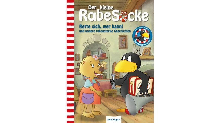 Der kleine Rabe Socke Rette sich wer kann und andere rabenstarke Geschichten