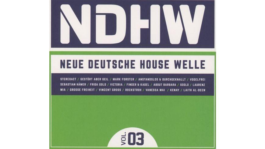 NDHW Neue Deutsche House Welle Vol 3