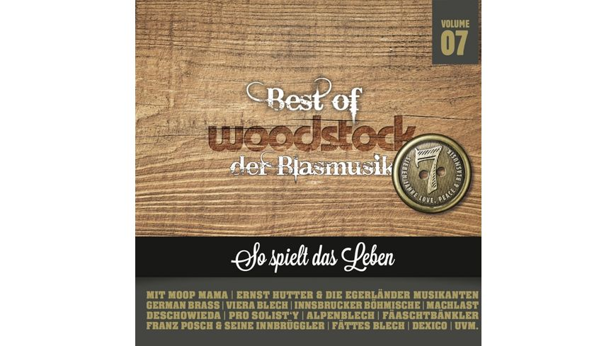 Best Of Woodstock der Blasmusik Vol 7