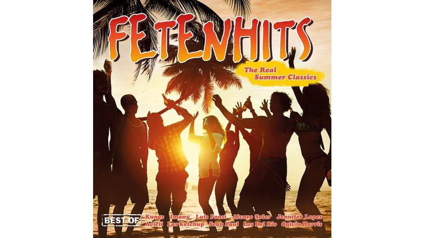 Fetenhits The Real Summer Classics Best Of