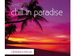 Chill In Paradise Life Balance Music