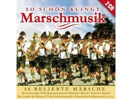 So schoen klingt Marschmusik 40 beliebte Maersche