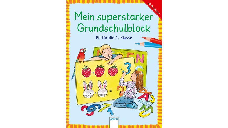 Buch ARENA Mein superstarker Grundschulblock Fit fuer die 1 Klasse