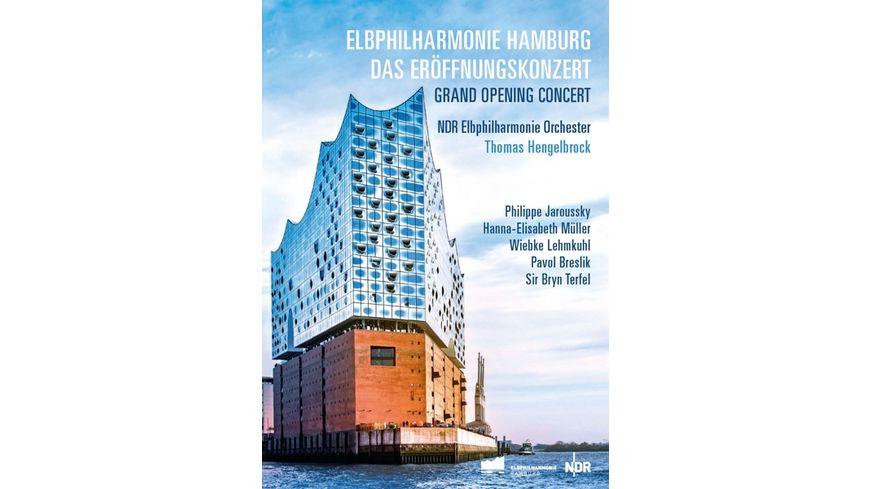 Elbphilharmonie Hamburg Das Eroeffnungskonzert