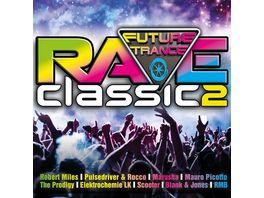 Future Trance Rave Classics 2