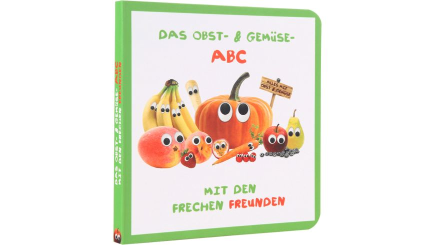 Freche Freunde Das Obst Gemuese ABC mit den frechen Freunden