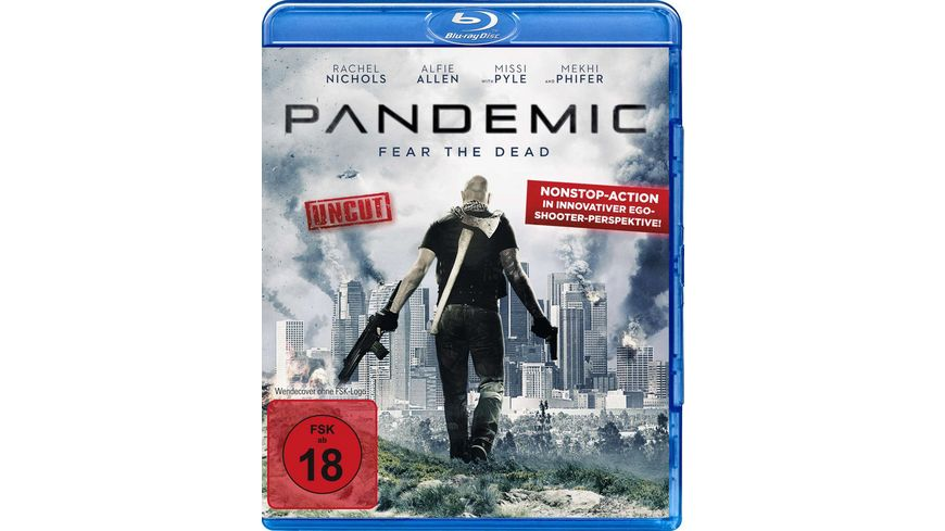 Pandemic Fear the Dead Uncut