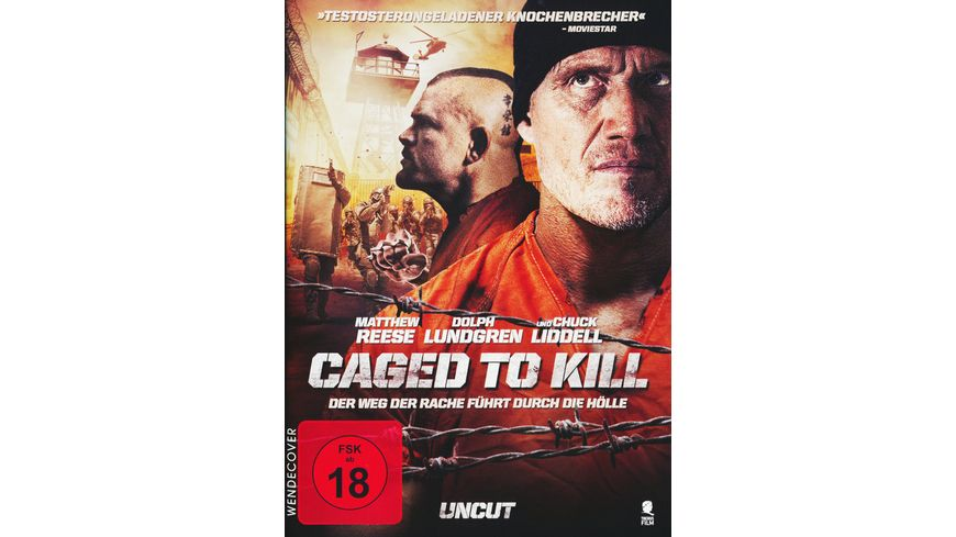 Caged To Kill Uncut