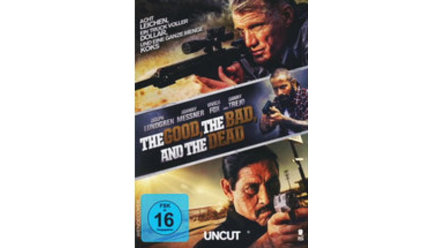 The Good the Bad and the Dead Uncut