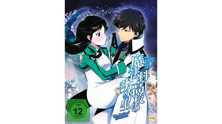 The Irregular at Magic High School The Battle of Yokohama Vol 5 Episoden 23 26