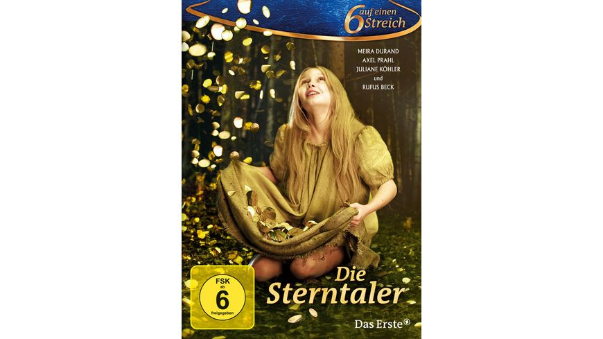 Die Sterntaler 6 auf einen Streich