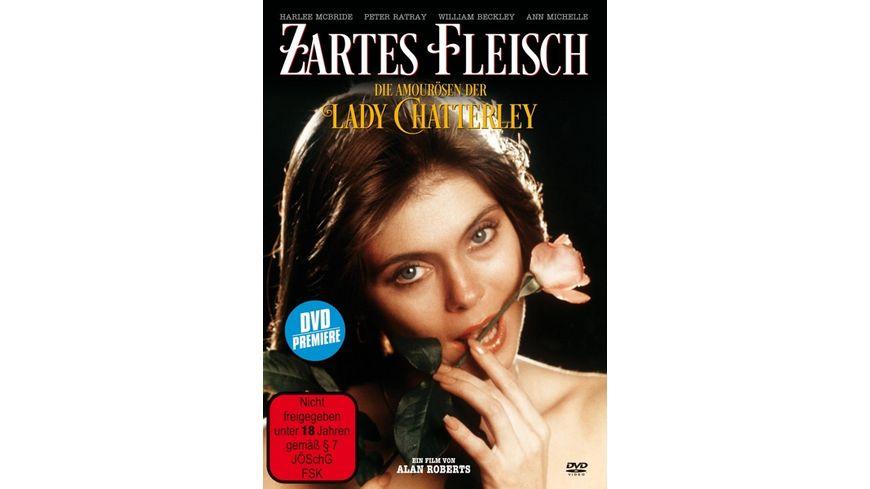 Zartes Fleisch Die Amouroesen der jungen Lady Chatterley
