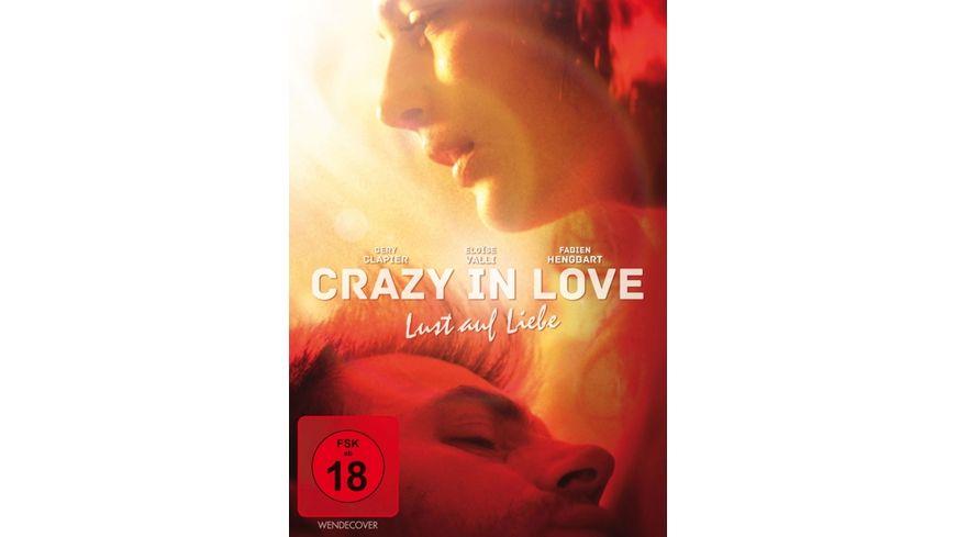 Crazy in Love Lust auf Liebe