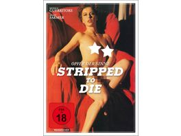 Stripped to die Opfer der Sinne