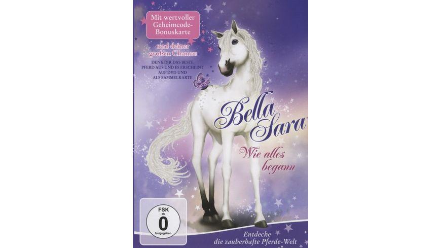 Bella Sara Wie alles begann