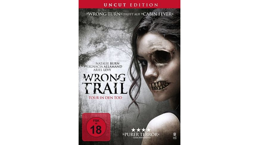 Wrong Trail Tour in den Tod Uncut