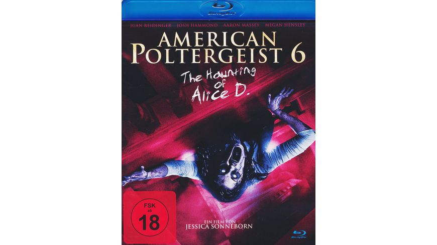 American Poltergeist 6 The Haunting of Alice D Tainted