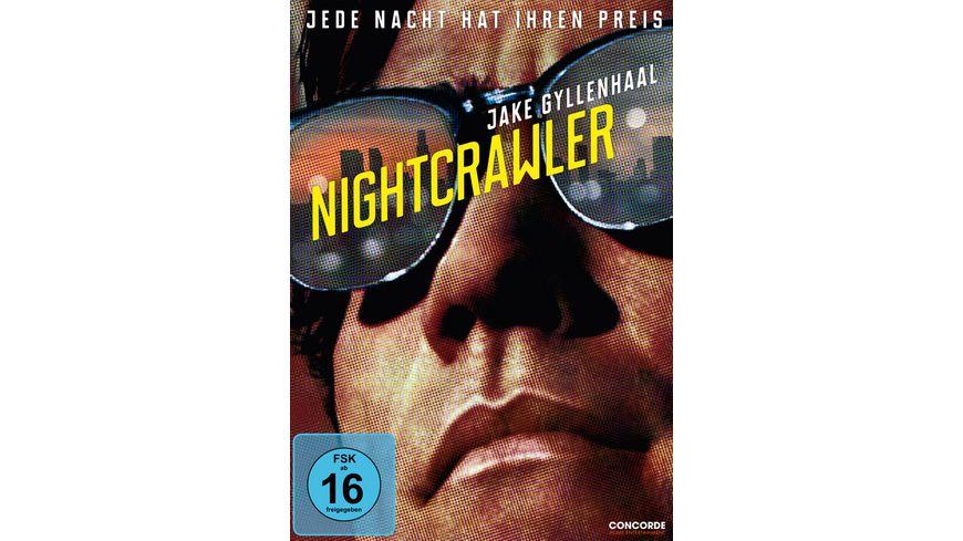 Nightcrawler Jede Nacht hat ihren Preis