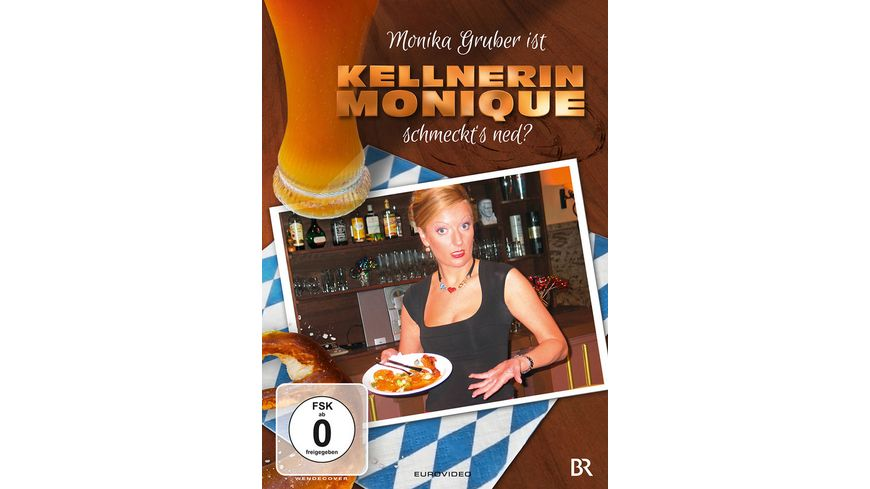 Monika Gruber Kellnerin Monique Schmeckt s ned