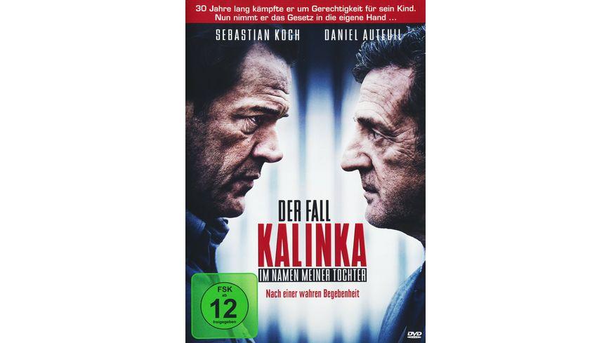 Der Fall Kalinka Im Namen meiner Tochter