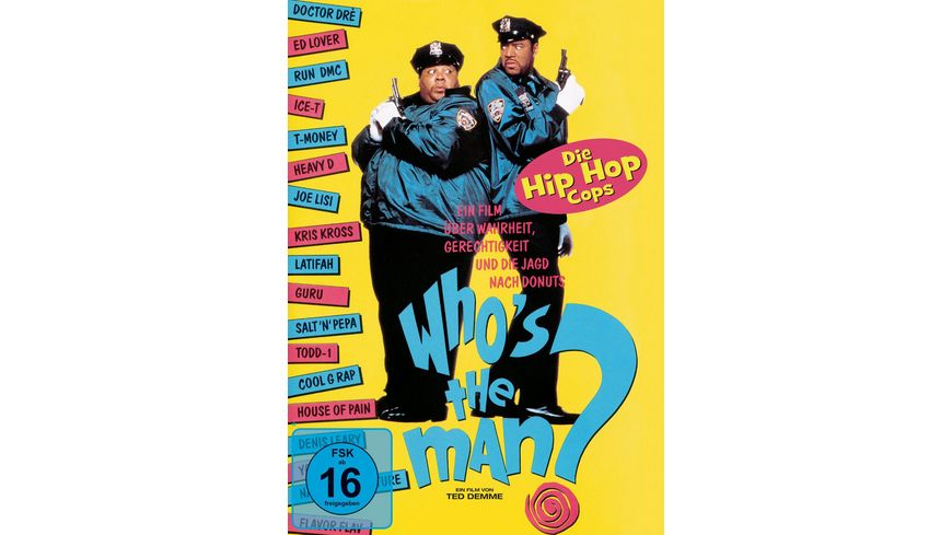 Who s the man Die Hip Hop Cops